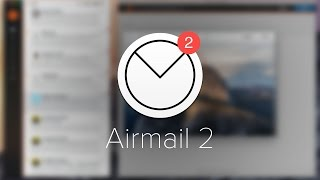 Airmail 2: App Review