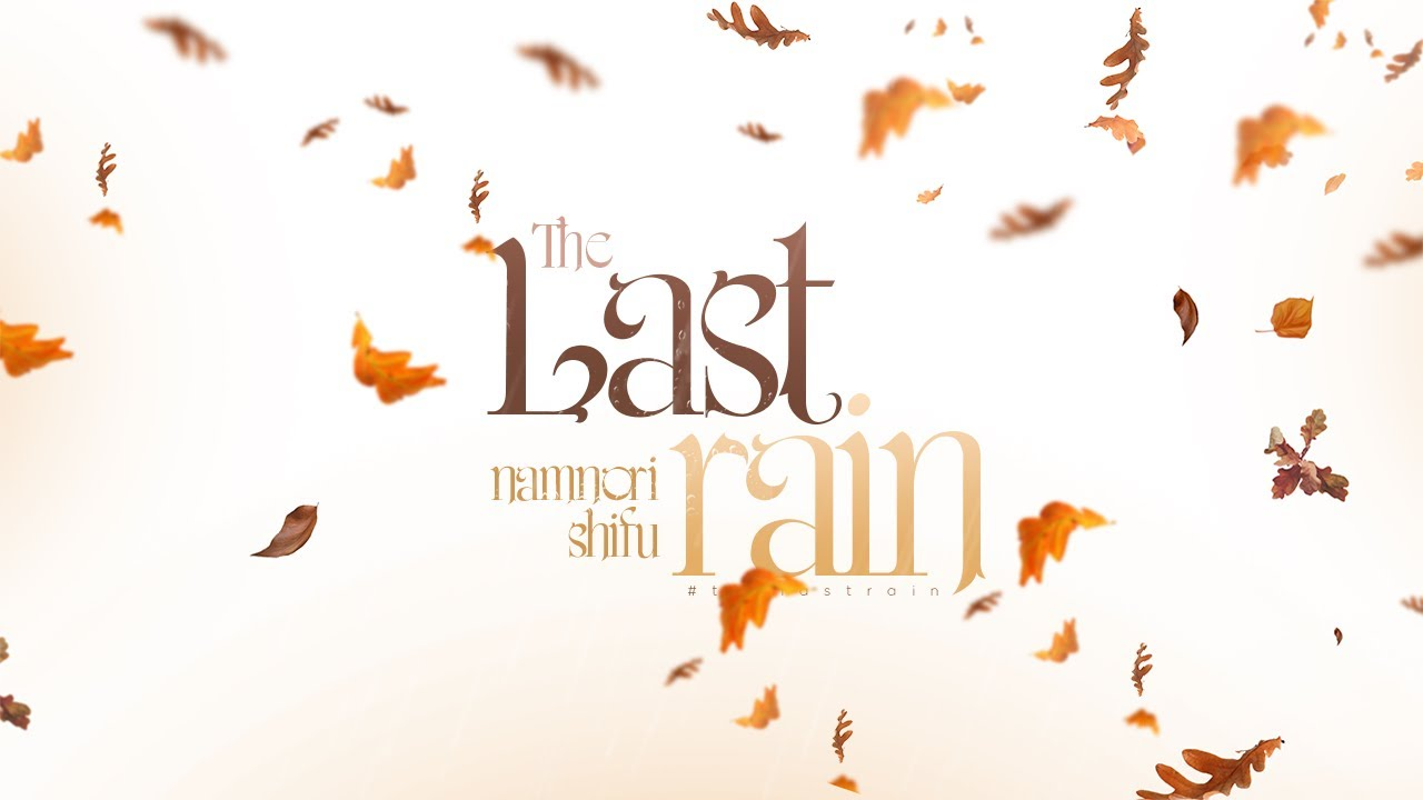 NamNori ft Shifu - The Last Rain