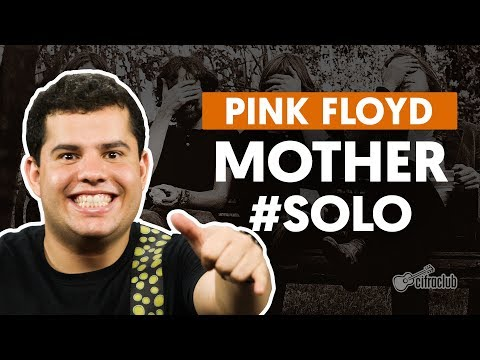 MOTHER - Pink Floyd (How to Play - Guitar Solo Lesson)