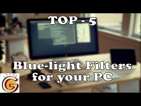 Top 5 Best Bluelight Filters for your PC