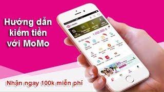 Hướng dẫn kiếm tiền trên điện thoại với MoMo | Kiếm tiền trên di động