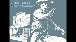 Viking Trance - Electric Cowboys