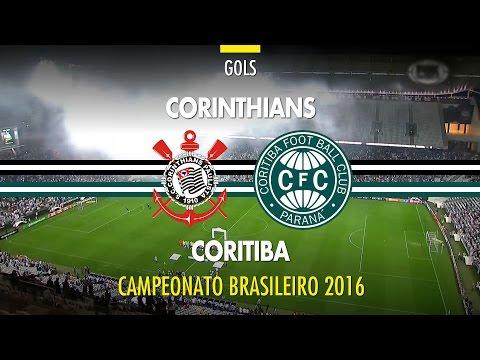 Gols - Corinthians 2 x 1 Coritiba - Brasileirão - 04/06/2016