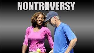 The John McEnroe Nontroversy