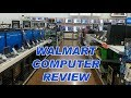 Walmart Computer Review - April 2019 Deals