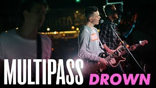 MULTIPASS - Drown (Bring Me the Horizon Cover)