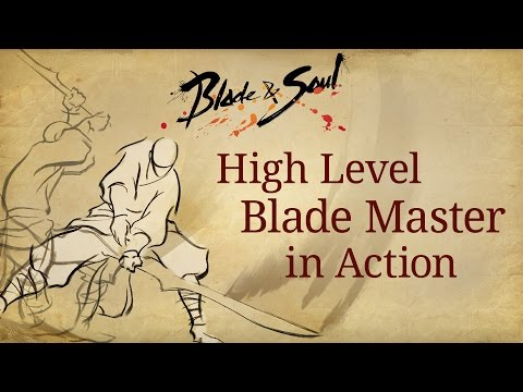 Blade & Soul: Max Level Blade Master Gameplay! – September 24, 2015