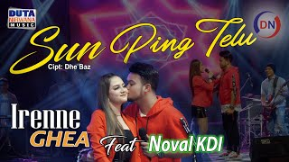 Download lagu Irenne Ghea Feat Noval Kdi Sun Ping Telu Sayangen Aku Mas Sun Sik Ping Telu