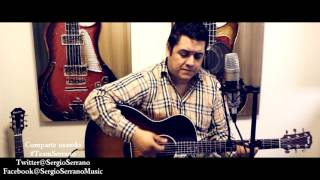 Otras Vidas - Sergio Serrano - Carlos Rivera (Cover)