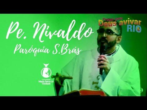 PE. NIVALDO // Tema: EXPERIMENTAR A GLÓRIA DO SENHOR E ANUNCIAR A PALAVRA