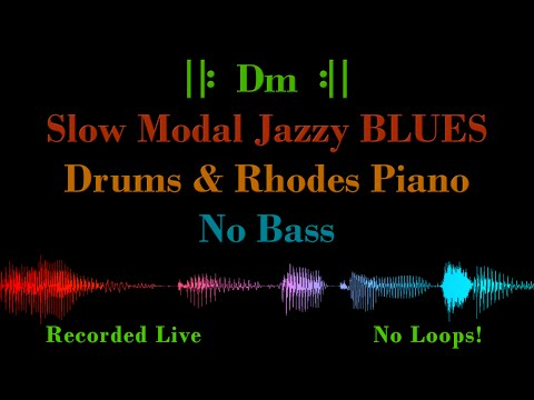 Slow Modal Jazz BLUES in Dm – for Bass Players, NO BASS – Backing Track Jam