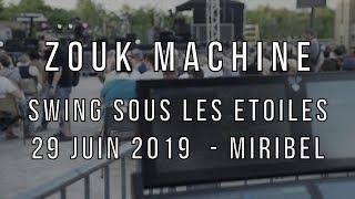 Concert Zouk Machine - Festival Swing Sous Les Etoiles 2019 - Miribel