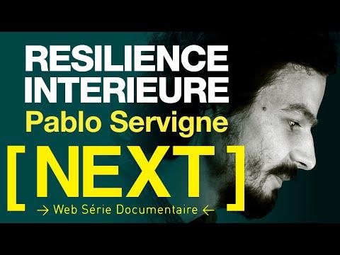 [ NEXT ] EP - 7 - Une résilience intérieure (Pablo Servigne) #Effondrement #Ecopsychologie