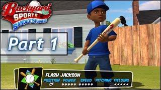 Backyard Baseball: Part 1 - Flash Jackson Jr. vs Pablo Sanchez