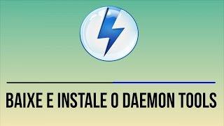 Como Baixar e Instalar Daemon Tools Lite