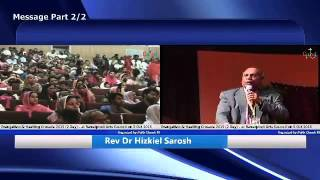 Message by Rev Dr Hizkiel Serosh, Part of 2 of 2