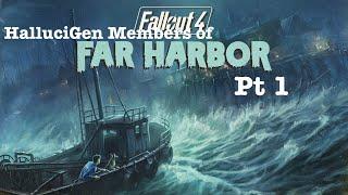 HalluciGen Gasing Members of Far Harbor Pt 1 | Fantastic Fallout