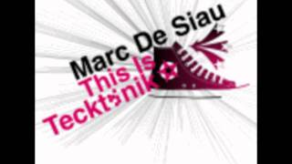 Marc De Siau - This Is Tectonic