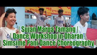 Sujan Marpa Tamang | Dance Workshop in Dharan | Simsime Pani Dance Choreography