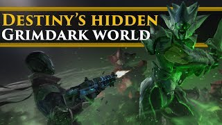 Destiny - The Grimdark universe you might not have heard of (& why it's awesome!)