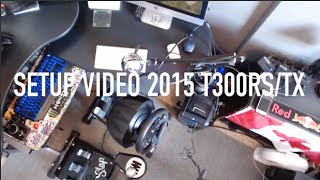 2015 Gaming Setup T300rs/TX + How i Record XB1/PS4/PC/PS3/