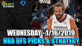 1/16/19 - NBA FanDuel & DraftKings Picks - Lineup Strategy