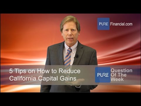 5 Tips to Reduce California Capital Gains Tax