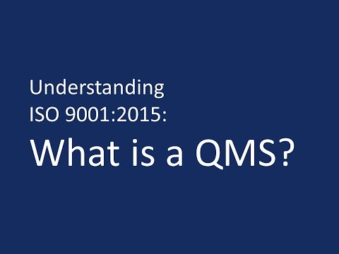 Understanding ISO 9001:2015: What is a QMS?