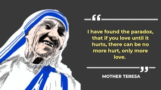 ❤️ Mother Teresa Quotes Go Home and Love your Family