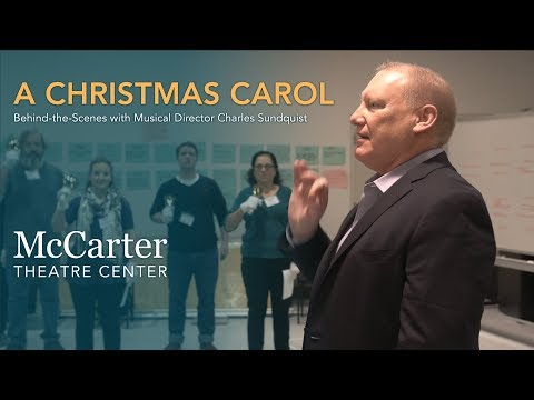Behind-the-Scenes with Musical Director Charles Sundquist - McCarter Theatre