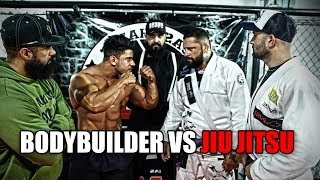 BODYBUILDER VS JIU JITSU