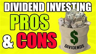The Harsh Truth About Dividend Investing (Pros and Cons)