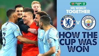 HOW THE CUP WAS WON | Carabao Cup Final | Man City v Chelsea