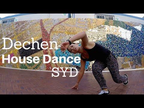 Dechen House Dance |SYD