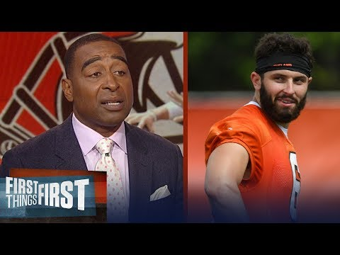 Cris Carters expectations for Baker Mayfield in his preseason debut | NFL | FIRST THINGS FIRST