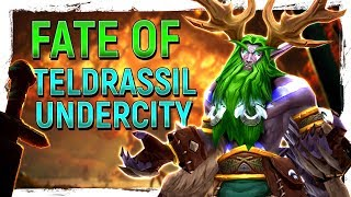 Fire & Blight: The Aftermath Of Teldrassil & Undercity - How They Actual