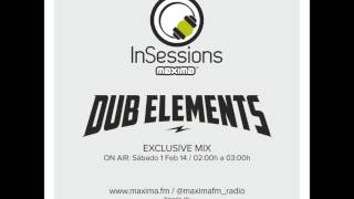 DUB ELEMENTS @ MAXIMA FM (01.02.2014)