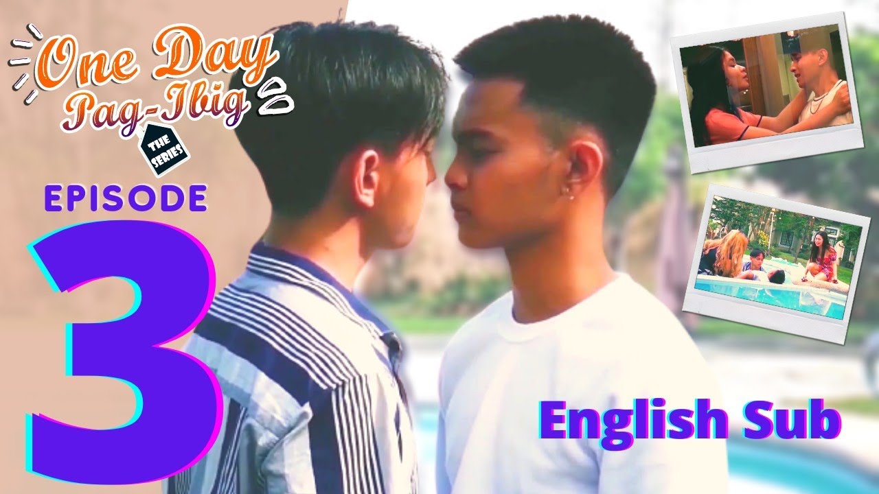 Download One Day Pag Ibig The Series | Episode 3 | English Sub BL Series