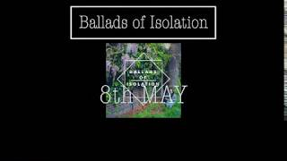 Ballads of Isolation EP Teaser