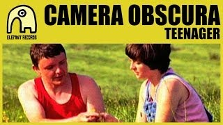 CAMERA OBSCURA - Teenager [Official]