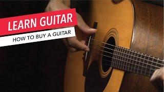 Beginner Guitar Lessons: How to Buy a Guitar | Guitar | Lesson | Beginner