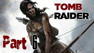 Tomb Raider 2013 : Part  6- Exploring Mountain Village (No Commentary)