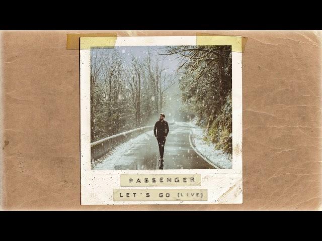 Passenger | Let's Go (Acoustic) (Official Album Audio)