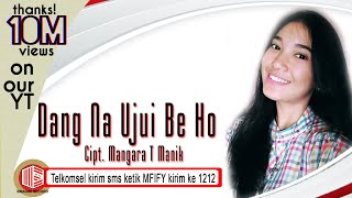 Download lagu Maria Fitri R. Togatorop - Dang Na Ujui Be Ho