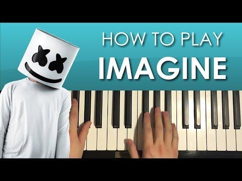 How To Play - Marshmello - IMAGINE (PIANO TUTORIAL LESSON)