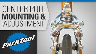 Brake Caliper Mounting & Adjuṡtment - Center Pull