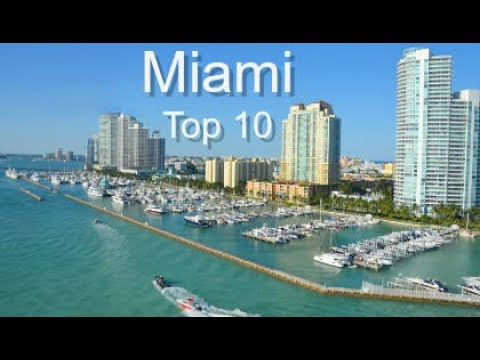 Miami Top Ten Things To Do, by Donna Salerno Travel