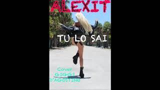ALEXIT - TU LO SAI  (UFFICIALE2020COVER)