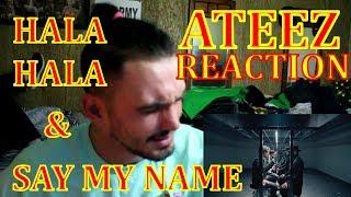 ATEEZ - SAY MY NAME & HALA HALA REACTION