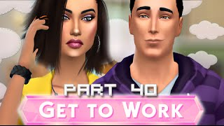The Sims 4 | Get To Work | Part 40 - A Changed Man?
